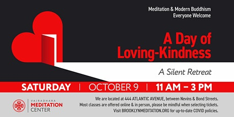 A Day of Loving-Kindness: A Silent Retreat (HYBRID) 10/09/21 tickets