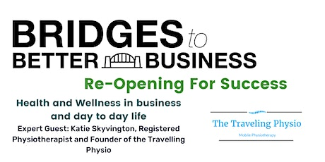 Health and Wellness in business and day to day life tickets