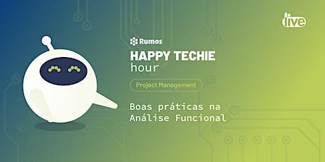 """Happy Techie Hour """"Boas práticas na Análise Funcional"""" ingressos"""