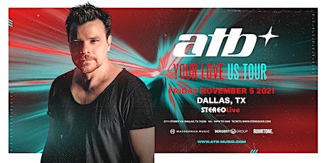 ATB - Stereo Live Dallas tickets