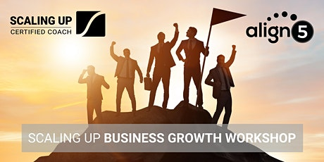 2021 Scaling Up Business Growth Workshop in West Chester, PA / Philly Area tickets