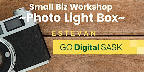 Build a Photo Light Box (for Small Business) - Estevan tickets