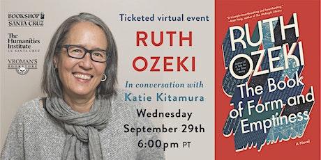 Bookshop Santa Cruz Presents:  Ruth Ozeki | THE BOOK OF FORM tickets