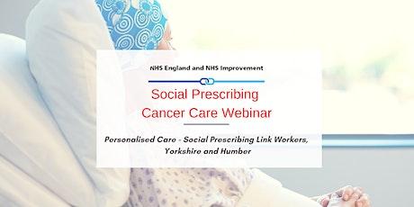 PCN - Social Prescribing - Cancer Care Webinar tickets