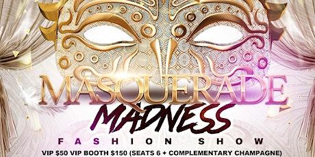 Masquerade Madness Fashion Show tickets