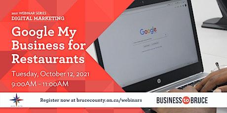 Google My Business for Restaurants - Advanced tickets