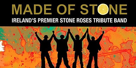 Made Of Stone A Tribute to the Stone Roses tickets
