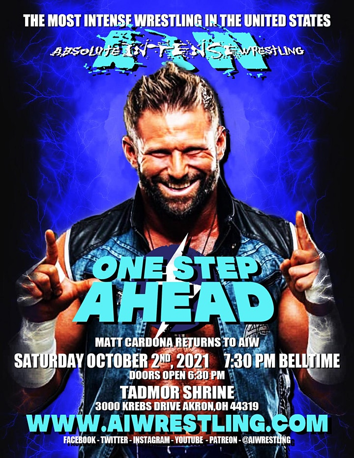 """Absolute Intense Wrestling  Presents """"One Step Ahead"""" image"""