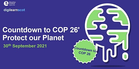 Countdown to COP26 Protect our Planet tickets