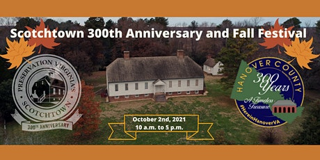 Scotchtown 300th Anniversary and Fall Festival tickets
