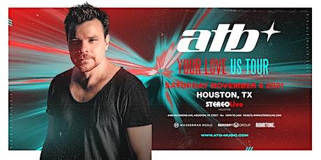 ATB - Stereo Live Houston tickets