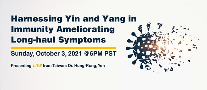 Harnessing Yin and Yang in Immunity and Ameliorating Long-haul Symptoms image