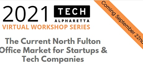 The Current North Fulton Office Market for Startups & Tech Companies tickets