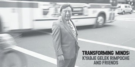 Transforming Minds: Kyabje Gelek Rimpoche and Friends tickets