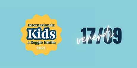 INTERNAZIONALE KIDS - Venerdì 17/09 biglietti