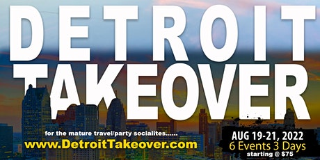 Detroit Takeover 2022 (DTO7) tickets