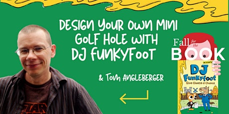 Design Your Own Mini Golf Hole with DJ Funkyfoot! tickets