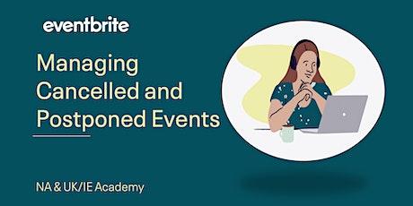 Eventbrite Academy: Managing Cancelled and Postponed Events biglietti