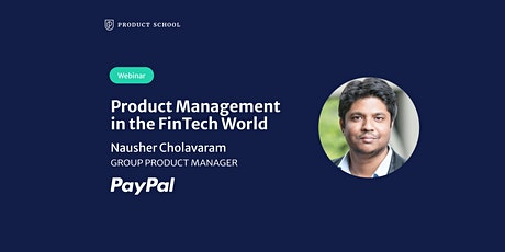 Webinar: Product Management in the FinTech World by PayPal Group PM tickets