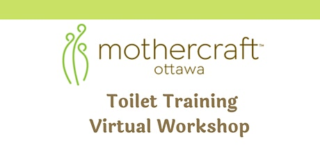 Mothercraft  EarlyON:  Toilet Training Virtual Workshop tickets