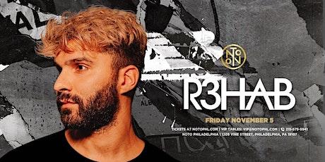 R3hab @ Noto Philly November 5 tickets