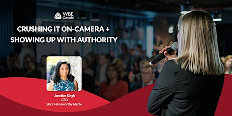 Crushing it On-Camera + Showing Up with Authority tickets