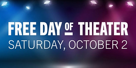 Free Day of Theater tickets