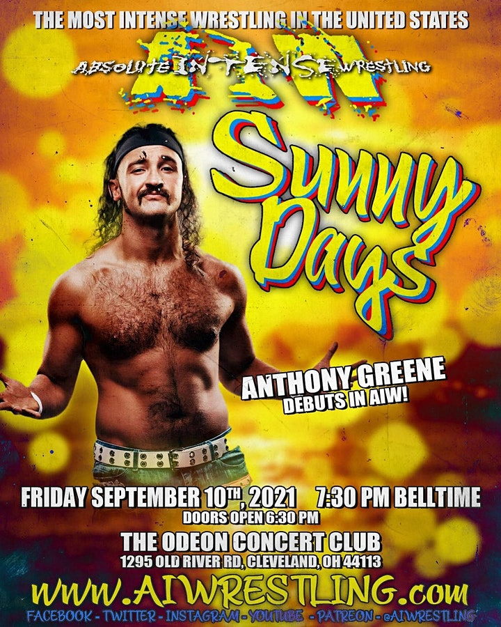 """Absolute Intense Wrestling  Presents """"Sunny Days"""" image"""