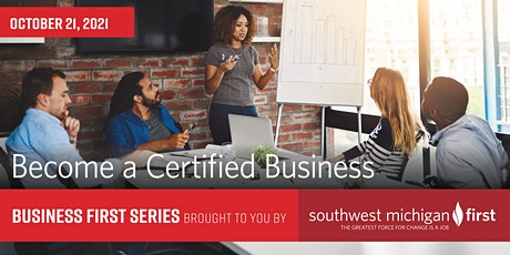 Become a Certified Business | Business First Series Tickets
