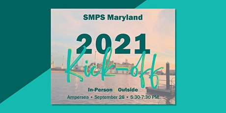 SMPS Maryland 2021 Kick-off tickets