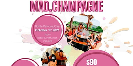 Mad.Champagne Bottle Painting Class tickets