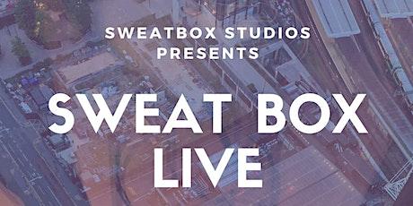 Sweat Box Live Show tickets