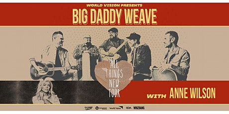 Big Daddy Weave - World Vision Volunteer - QUINCY, IL tickets