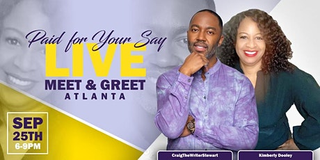 Paid for Your Say LIVE Meet & Greet (Atlanta) tickets