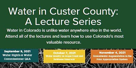 Water in Custer County-A lecture series tickets