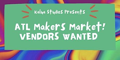ATLANTA VENDORS WANTED! Local Makers Market at Kalua Studios tickets