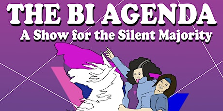 The Bi-Agenda: A Comedy Show for the Silent Majority tickets
