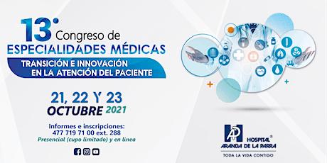 13º  Congreso de Especialidades Médicas / Hospital Aranda de la Parra entradas