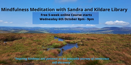 Introduction to Mindfulness and Meditation with Sandra - Free 5 week course tickets