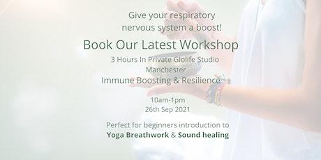 Immune Boosting & Resilience Workshop Yoga/Breathwork/Sound Bath tickets