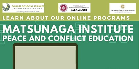 Matsunaga Institute: Peace and Conflict Education tickets