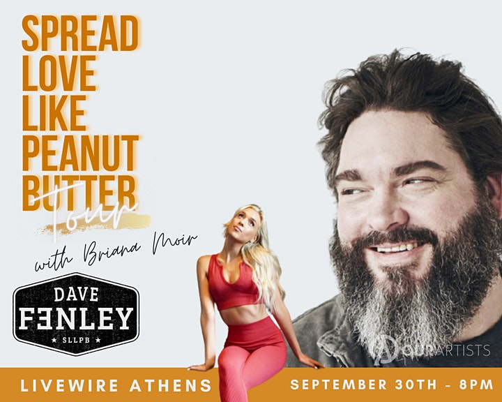 Dave Fenley: Spread Love Like Peanut Butter Tour image