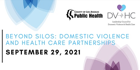 Beyond Silos: Domestic Violence and Health Care Partnerships tickets