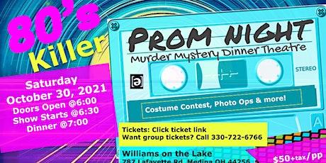 80's Killer Prom Night Murder Mystery Dinner tickets