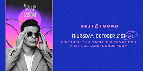 Vintage Culture at Lost & Found tickets