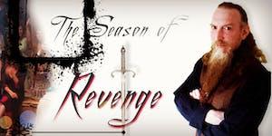 The Travelling Talesman: The Season Of Revenge \ Gigs...