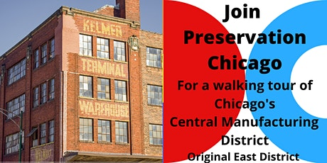 Chicago's Central Manufacturing District-East Walking Tour (Virtual) tickets