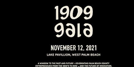 1909 GALA tickets