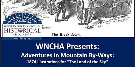 """WNCHA Presents: 1874 Illustrations for """"The Land of the Sky"""" tickets"""