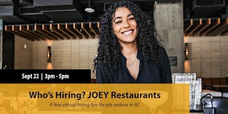 Who's Hiring? JOEY Restaurants tickets